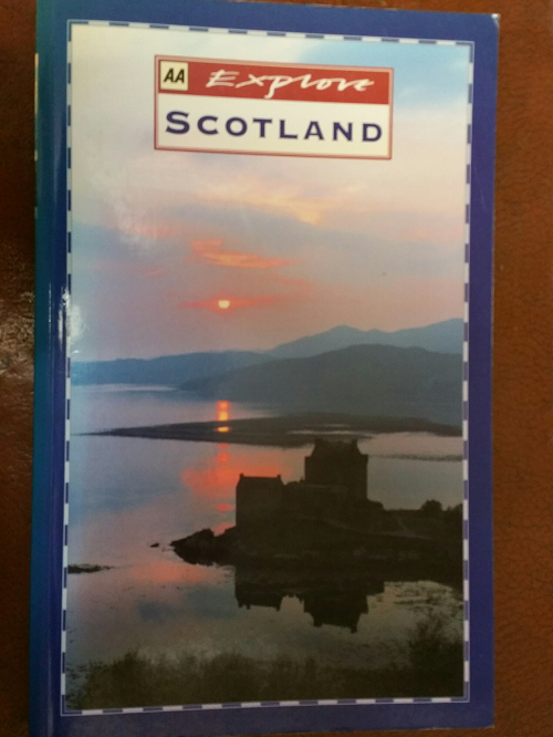 Book: AA Explore Scotland. Full of suggestions of where to visit and full of colour pictures.